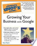 The Complete Idiot s Guide to Growing Your Business With Google