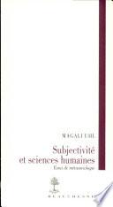 Subjectivité et sciences humaines