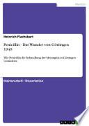 Penicillin   Das Wunder von G  ttingen 1949