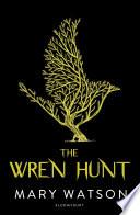 The Wren Hunt Book PDF