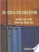 De Coca Colonization