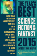 The Year s Best Science Fiction   Fantasy 2015 Edition