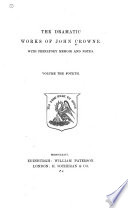 The Dramatic Works of John Crowne  The English friar  or  The town sparks  Regulus  The married beau  or  The curious impertinent  Caligula
