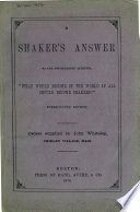 A Shaker S Answer To The Oft Repeated Question What Would Become Of The World If All Should Become Shakers
