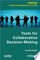 Tools for Collaborative Decision Making