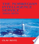 The Norwegian Intelligence Service  1945 1970