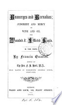 Boanerges and Barnabas  judgment and mercy or wine and oil for wounded   afflicted souls  ed  by F H  Brett