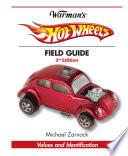 Warman S Hot Wheels Field Guide book