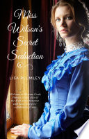Miss Wilson s Secret Seduction