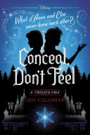 Frozen: Conceal, Don't Feel Book