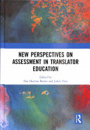 New Perspectives on Assessment in Translator Education