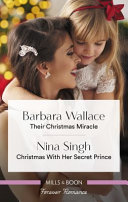 Their Christmas Miracle/Christmas With Her Secret Prince : plus one... waitress melina osmon is...