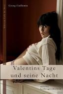 Valentins Tage Und Seine Nacht