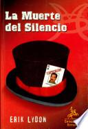 La muerte del silencio