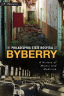 The Philadelphia State Hospital at Byberry