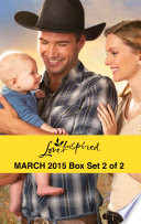 Love Inspired March 2015   Box Set 2 of 2