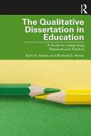 The Qualitative Dissertation In Education