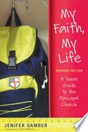 My Faith, My Life, Revised Edition