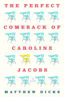 The Perfect Comeback of Caroline Jacobs Book Cover