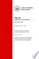 Title 40 Protection of Environment Parts 300 to 399  Revised as of July 1  2013
