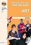 Meeting the Needs of Your Most Able Pupils in Art