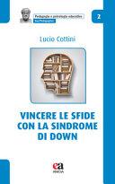 Vincere le sfide con la Sindrome di Down
