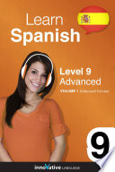 Learn Spanish   Level 9  Advanced  Enhanced Version