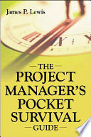 The Project Manager s Pocket Survival Guide