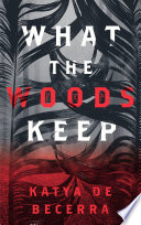What the Woods Keep Book PDF