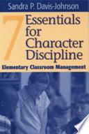 Seven Essentials for Character Discipline