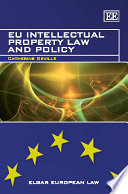 EU Intellectual Property Law and Policy