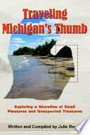 Traveling Michigan s Thumb