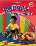 Math Connects  Grade 1  IMPACT Mathematics  Student Edition