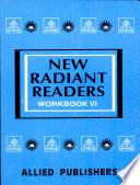New Radiant Readers Workbook Vi