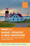 Fodor s Maine  Vermont  and New Hampshire
