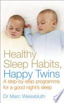 Healthy Sleep Habits, Happy Twins