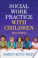 Social Work Practice with Children  Third Edition