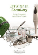 Best DIY Kitchen Chemistry