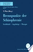 Brennpunkte der Schizophrenie