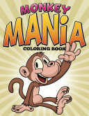Monkey Mania Coloring Book