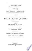 Documents Relating To The Colonial Revolutionary And Post Revolutionary History Of The State Of New Jersey