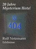 20 Jahre Mysterium Hotel