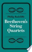 Beethoven s String Quartets