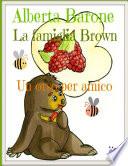 La famiglia Brown, un orso per amico