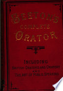 Beeton S Complete Orator Including The Art Of Public Speaking And British Orators And Oratory
