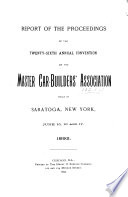 Report of the Proceedings of the ... Annual Convention of the Master Car-Builders' Association ...