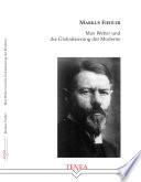 Max Weber und die Globalisierung der Moderne