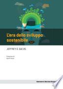 L era dello sviluppo sostenibile