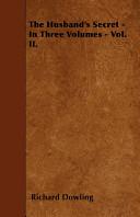 The Husband s Secret   In Three Volumes   Vol  II