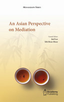 An Asian Perspective on Mediation